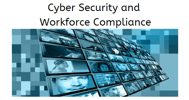 Cyber Security and Workforce Compliance White Paper